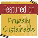 Featured on Frugally Sustainable