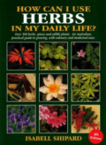 How can I use Herbs in My Daily Life Cover by Isabell Shipard