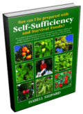 Self-Sufficiency & Survival Foods book