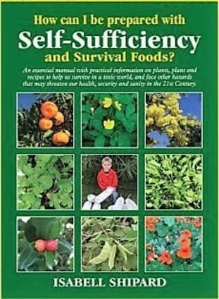 Self-Sufficiency & Survival Foods book cover