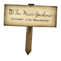 The Micro Gardener October 2016 Newsletter