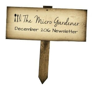 The Micro Gardener December 2016 Newsletter