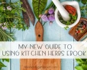 My New Guide to Using Kitchen Herbs for Health eBook